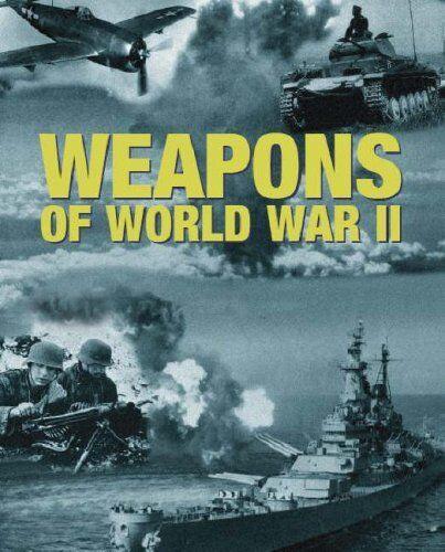Weapons of World War II,