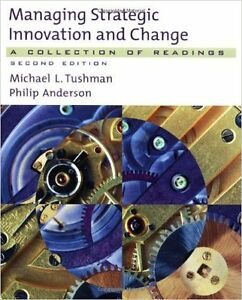 Managing Strategic Innovation and Change - Second Edition