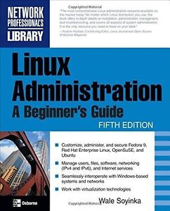 Linux Administration: A Beginner's Guide - 5th Ed. (Softcover)