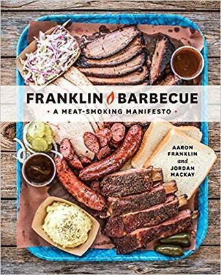 Franklin Barbecue: A Meat-Smoking Manifesto (2015, Digital)