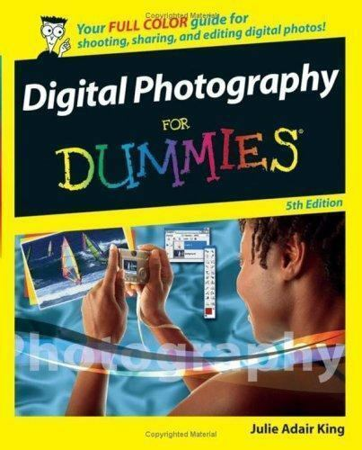Digital Photography For Dummies For Dummies Computers 1