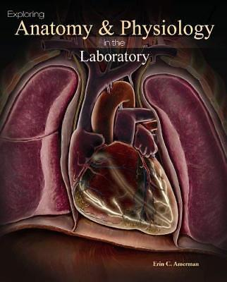 Exploring Anatomy And Physiology In The Laboratory  - by (Exploring Anatomy & Physiology In The Laboratory)