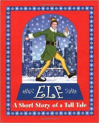 Elf : A Short Story of a Tall Tale by Berenbaum, David, Hobbs, Buddy (2003) NEW*