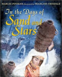 In the Days of Sand and Stars - Pinsker & Thisdale HC/DJ