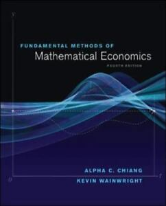 Fundamental Methods of Mathematical Economics 4th Int'l Edition