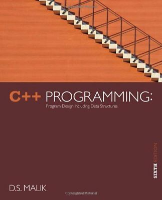 C++ Programming Program Design Including Data Structures by D S Malik