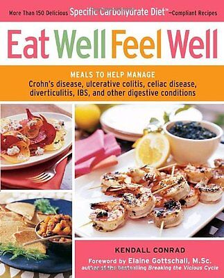 Eat Well Feel Well Cookbook   Ulcerated Colitis Celiac Diverticulitis Ibs Crohns
