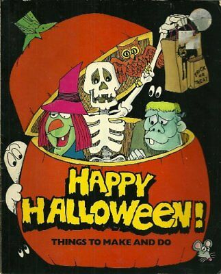 B000TWTRRQ Happy Halloween!: Things to Make and Do