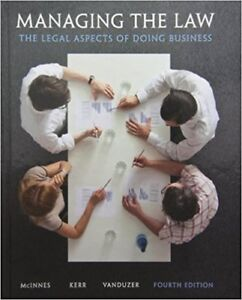 Managing the Law: The Legal Aspects of Doing Business