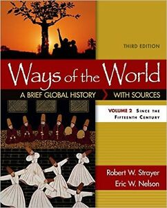 Ways of the World: A Brief Global History, Volume 2, 3rd Edition