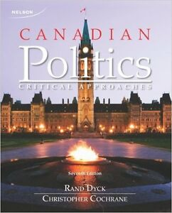 Canadian Politics: Critical Approaches 7th Edition