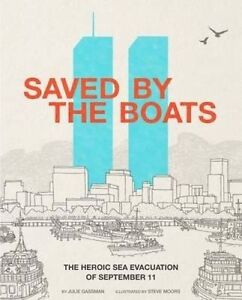 Saved by the Boats: The Heroic Sea Evacuation of September 11 (Encounter: Narrat