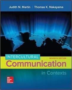 Intercultural Communication in Contexts 7th Global Edition