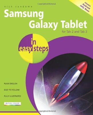 Samsung Galaxy Tablet in easy steps: For Tab 2 and Tab 3 (covers Android Jelly  for sale  Shipping to India