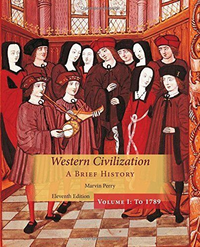 Western Civilization A Brief History Volume 1 - Marvin Perry