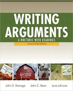 Writing Arguments - A rhetoric with readings (6th edition)