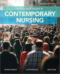 Ethics and Issues in Contemporary Nursing 3rd Edition