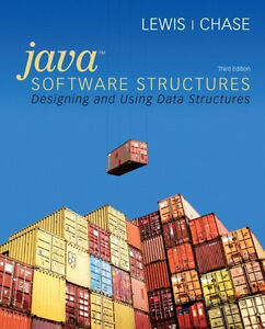JAVA SOFTWARE STRUCTURES: Designing Data Structures 3/e