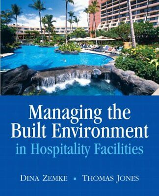 Managing the Built Environment in Hospitality