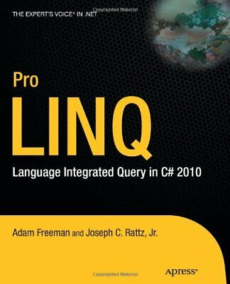 Pro LINQ Language Integrated Query in C 2010 by Joseph Rattz