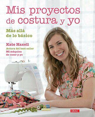 Mis Proyectos De Costura Y Yo (El Libro De..)