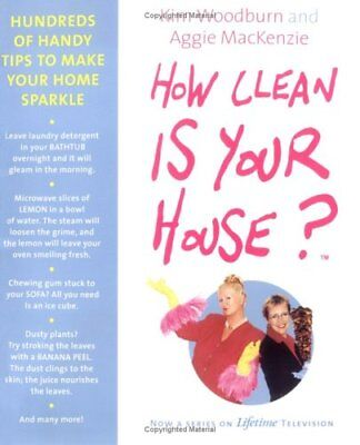 B000F7110Q How Clean Is Your House? : Hundreds of Handy Tips to Make Your Home
