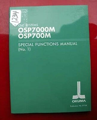 Okuma Cnc Systems Special Functions Manual No.2 Osp7000M /& Osp700M Used