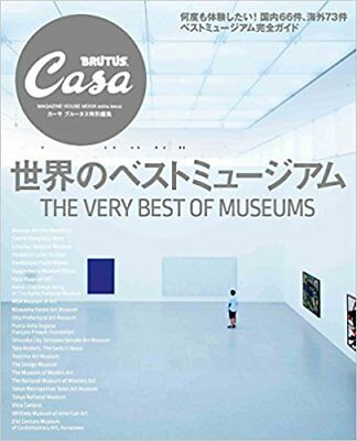 Casa BRUTUS 2017 Special Life Design Magazine THE VERY BEST OF MUSEUMS