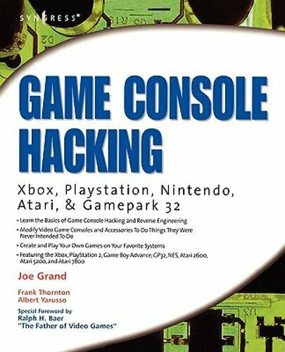 Game Console Hacking: Having Fun While Voiding Your Warranty by Joe Grand: New