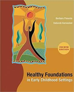 Healthy Foundations in Early Childhood Settings..