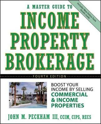 A Master Guide To Income Property Brokerage  Boost Your Income By Selling  New
