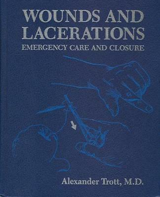 Wounds and Lacerations: Emergency Care and