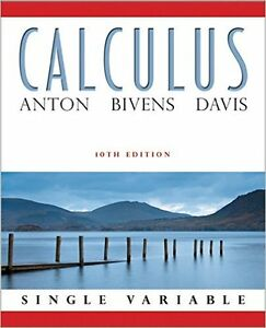 Calculus Single Variable Anton 10th edition