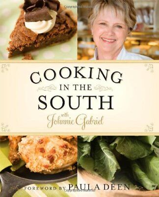 Cooking in the South with Johnnie (Cooking In The South With Johnnie Gabriel)