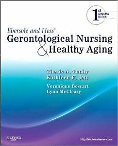 Ebersole and Hess' Gerontological Nursing and Healthy Aging, Can Peterborough Peterborough Area image 1