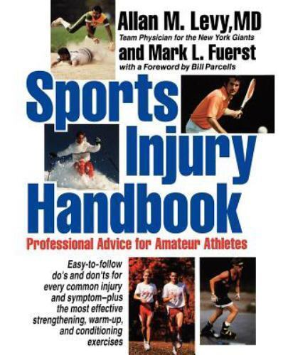 Sports Injury Handbook: Professional Advice for Amateur Athletes 1