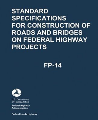 Standard Specifications for Construction of Roads and Bridges on Federal (Standard Specification For Construction Of Roads And Bridges)