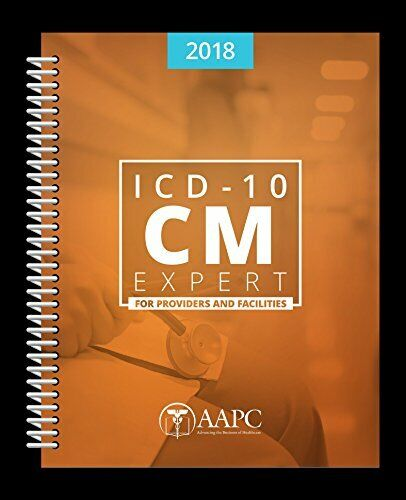 ICD-10-CM Expert 2018 for Providers and Facilities by aapc