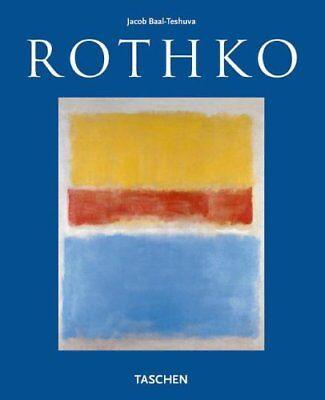 Mark Rothko Pictures (Mark Rothko, 1903-1970: Pictures as Drama By Jacob Baal-Teshuva )
