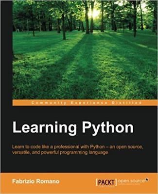 Learning Python by Fabrizio Romano (2015) + gift (Python Programming Cookbook)