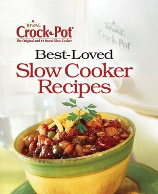 Crock Pot Best Loved Recipes