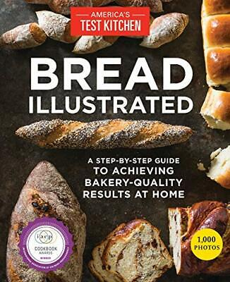 Bread Illustrated by America's Test Kitchen (2016, Digital)