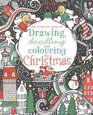 Drawing, Doodling & Colouring: Christmas (Usborne Art Ideas) By Fiona Watt ()