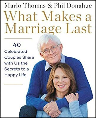 What Makes a Marriage Last: 40 Celebrated Couples Share (2020, Digital)