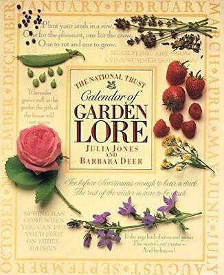 Very Good, The National Trust Calendar Of Garden Lore, Julia Jones, Hardcover