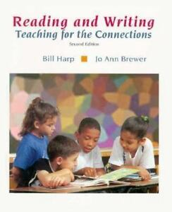 Reading and Writing: Teaching for Connection-ExLibrary