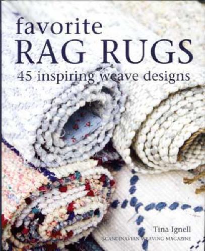 FAVORITE RAG RUGS 45 inspiring weave designs, Scandinavian weaving LAST ONE