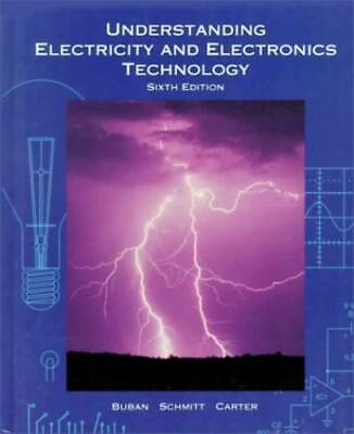 Understanding Electricity and Electronics Technology - Hardcover - GOOD