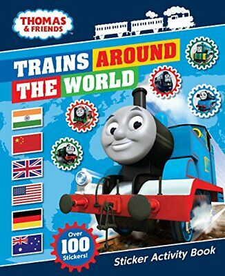 Thomas & Friends: Trains Around the World Sticker Activity Book by UK New+-