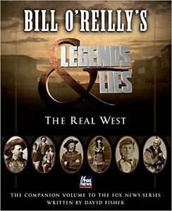 "BILL O'REILLY'S ""THE REAL WEST"""